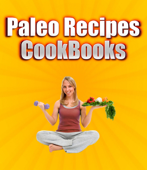 Product picture Paleo Recipes CookBooks containing 5 eBooks