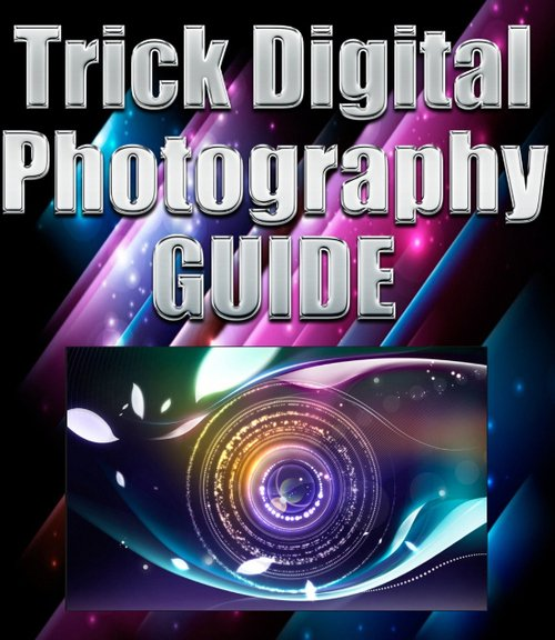 Product picture Trick Digital Photography GUIDE eBook